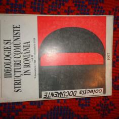 Ideologie si structuri comuniste in Romania 1918-1919 vol.2 an1997,405pagini
