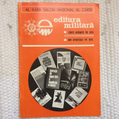 brosura al V-lea salon national al cartii editura militara carti aparute in 1974