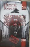 MARTURISIRI DIN MLASTINA DISPERARII DUMITRU BORDEIANU LEGIONAR DETINUT POLITIC, 2017