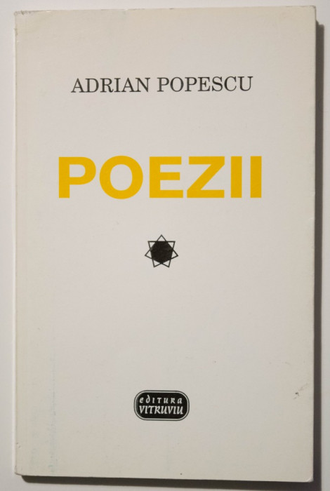 Adrian Popescu - Poezii (Editura Vitruviu, 1998, antologie)