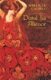 Mireille Calmel - Patul lui Alienor