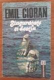 Singurătate și destin, Emil Cioran