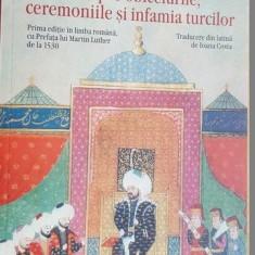 Tratat despre obiceiurile, ceremoniile si infamia turcilor- Georg Captivus Septemcastrensis
