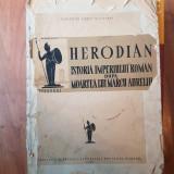 Herodian. Istoria Imperiului Roman dupa moartea lui Marcus Aurelius