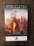 SCARABEUL IN MUSUROI- STRUGATKI Arkadi;STRUGATKI Boris