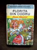 IOAN SLAVICI , FLORITA DIN CODRU , Biblioteca pentru toti copiii