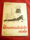 M.Gorki -Universitatile mele -trad.Miron Radu Paraschivescu Ed. Cartea Rusa 1951