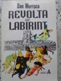 REVOLTA IN LABIRINT-DAN MERISCA