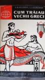 Cum traiau vechii greci K. M. Kolobova