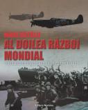 Mari bătălii. Al doilea război mondial. Conflicte decisive care au conturat istoria