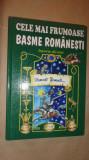 Cele mai frumoase basme romanesti /basme de aur/11basme /ilustratii/2008/142pag