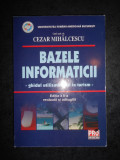 CEZAR MIHALCESCU - BAZELE INFORMATICII