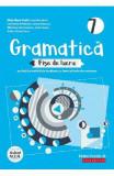 Gramatica. Fise de lucru - Clasa 7 - Eliza-Mara Trofin