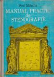 Cumpara ieftin Manual practic de stenografie - Paul Mihaila, Tehnica, 1975
