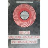 Relatii valutar-financiare internationale