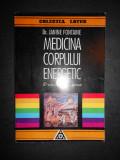 DR. JANINE FONTAINE - MEDICINA CORPULUI ENERGETIC - O REVOLUTIE TERAPEUTICA