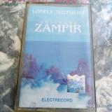 CASETA AUDIO -  GHEORGHE ZAMFIR -  LONELY SHEPHERD