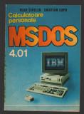 C9823 - MSDOS 4.01 CALCULATOARE PERSONALE - VLAD TEPELEA, CRISTIAN LUPU