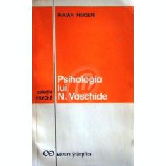 Psihologia lui N. Vaschide