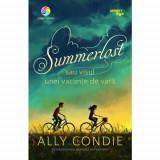 Summerlost sau visul unei vacante de vara | Ally Condie, Corint Junior