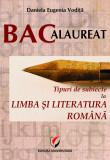 Cumpara ieftin BACALAUREAT. Tipuri de subiecte la limba si literatura romana