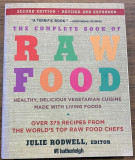 The Complete Book of Raw Food - vegetarian cuisine - Julie Rodwell