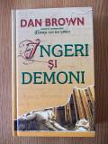 DAN BROWN- INGERI SI DEMONI- editie cartonata, r4b