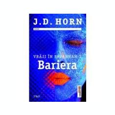 Vraji in Savannah 1. Bariera - J. D. Horn