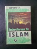 MEUDUDI - INTRODUCERE IN ISLAM (contine sublinieri)