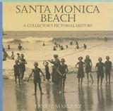 Santa Monica Beach: A Collector's Pictorial History