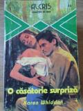 O CASATORIE SURPRIZA - K. WHIDDON