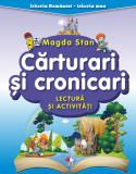 Istoria României - istoria mea. Cărturari și cronicari. Lectură și activități