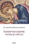 Indreptar despre patimi si virtuti   Ignatie Briancianinov