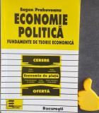 Economie politica Fundamente de teorie economica Eugen Prahoveanu