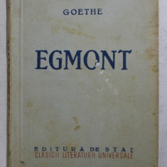 EGMONT - TRAGEDIE IN TREI ACTE de GOETHE , 1949