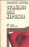 Strainii din Kipukua - Valeriu Anania
