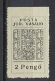 Romania Ardealul de Nord 1944 Posta Nasaud timbru local nedantelat sus MNH, Nestampilat