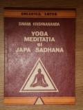 YOGA MEDITATIA SI JAPA SADHANA de SWAMI KRISHNANANDA , 1992