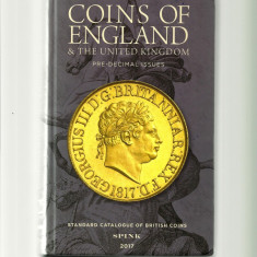 Coins of England and the United Kingdom - Pre-Decimal Issues - Spink 2017