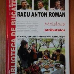 MOLDOVA ATRIBUTELOR, RADU ANTON ROMAN