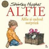 Alfie. Alfie și cadoul surpriză
