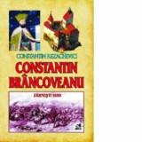Constantin Brancoveanu-Zarnesti 1690/Prof.dr. Constantin Rezachevici