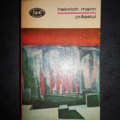 HEINRICH MANN - ORASELUL