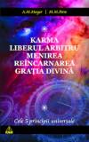 Cele cinci principii: karma, liberul arbitru, menirea, reincarnarea, gratia divina | A. M. Mayer, M. M. Petre, Ram