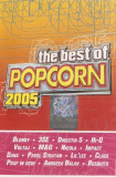 Caseta The Best Of Popcorn 2005, originala, selectie romaneasca