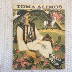 toma alimos editura tineretului 1967 RSR carte ilustrata balada populara folclor
