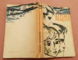 Ultima Poveste. Editura Tineretului, 1964 - Radu Tudoran, Alta editura