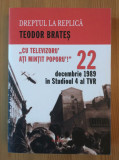 Teodor Brateș - 22 decembrie 1989 în Studioul 4 al TVR: Cu televizoru ați mințit