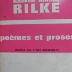 Poemes Et Proses - Rainer Maria Rilke ,530235