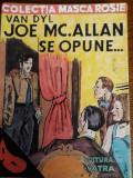 Cumpara ieftin Joe Mc Allan se opune - Van Dyl - Masca Rosie  nr. 7